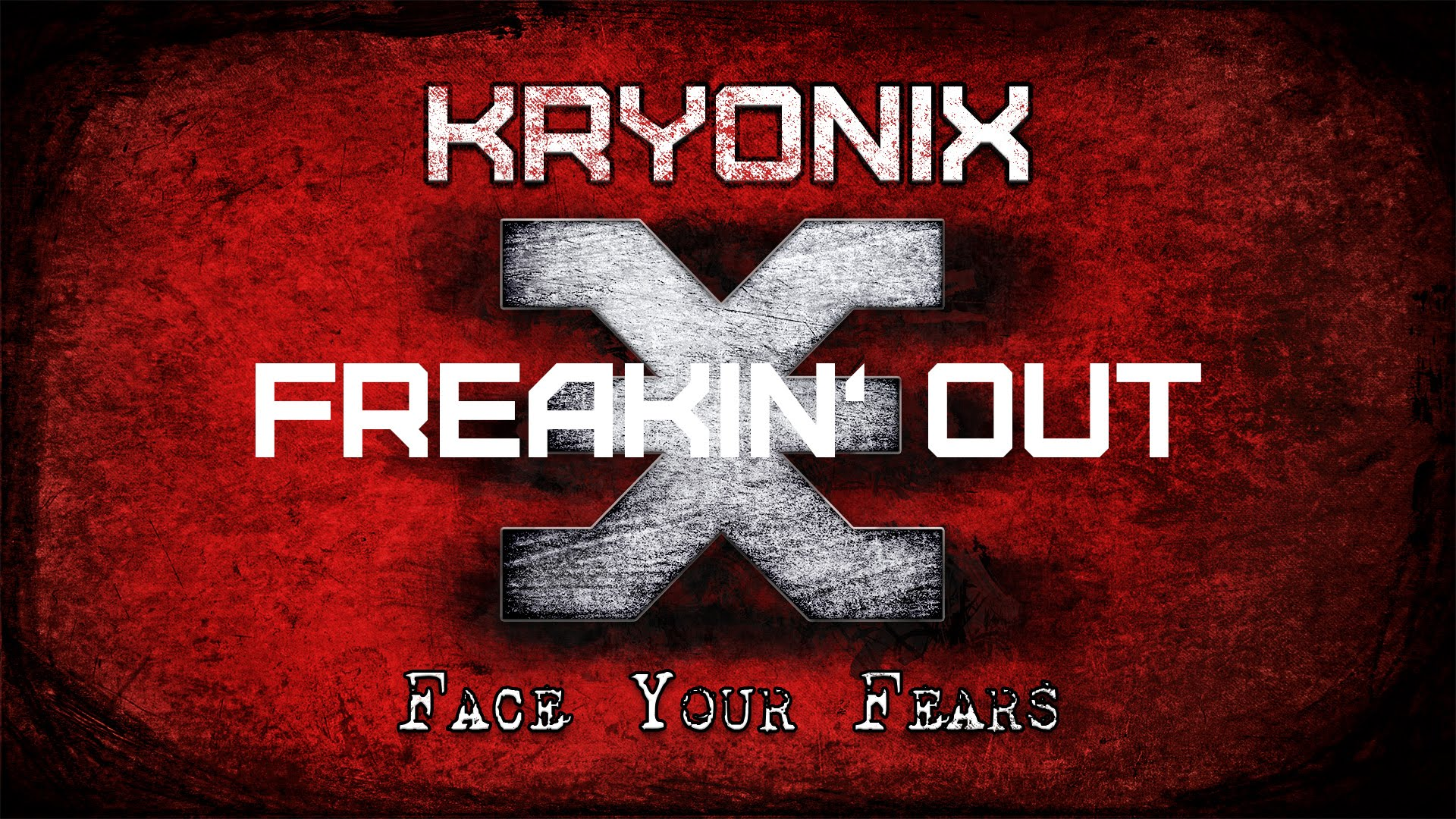 Kryonix - Freakin' Out (Official Lyric Video)