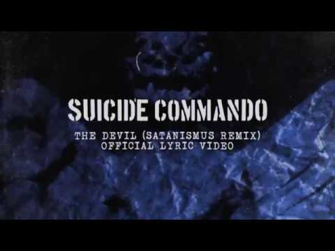 Suicide Commando - The Devil (Official Lyric Video)