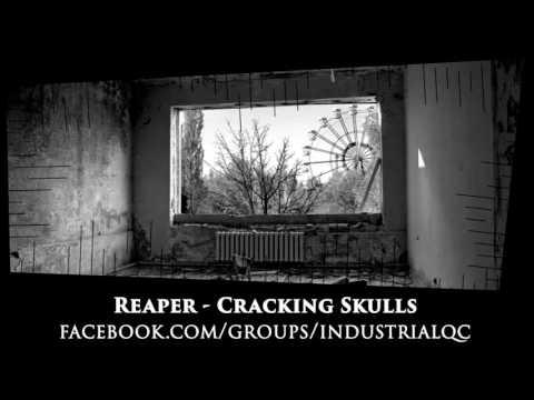 Reaper  - Cracking Skulls