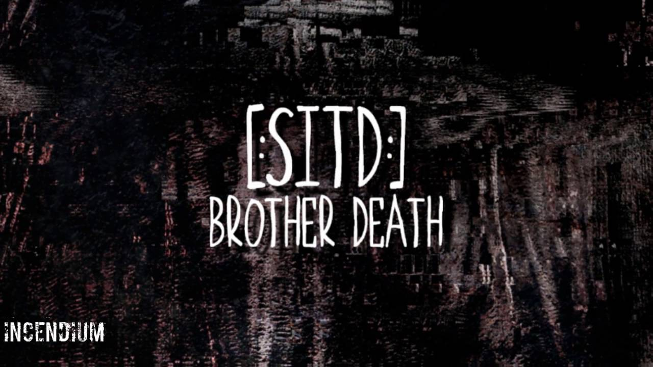 [:SITD:] Brother Death EP - Audio preview